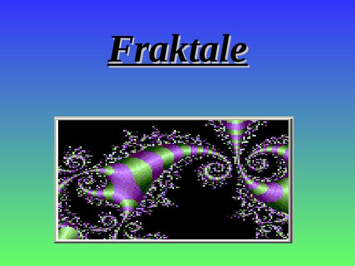 Fraktale - Slajd 1