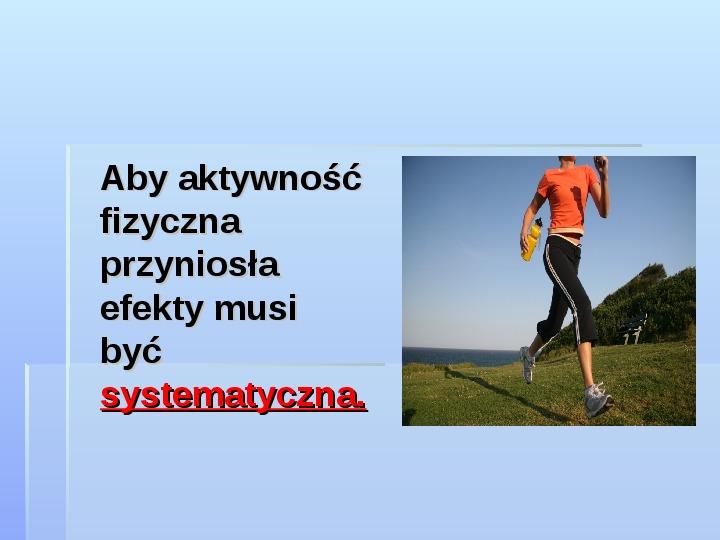 Aktywność fizyczna - Slajd 6