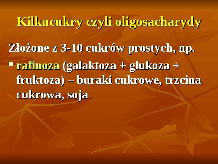 Węglowodany - Slajd 6