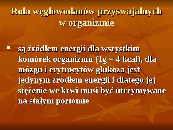 Węglowodany - Slajd 15