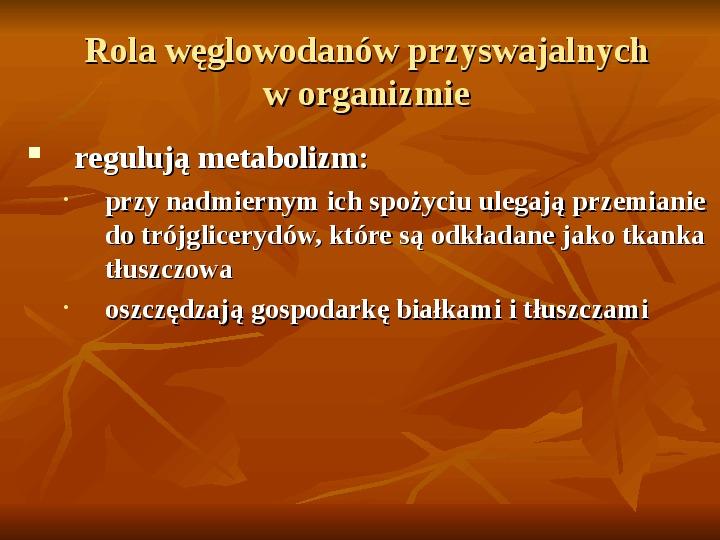 Węglowodany - Slajd 17