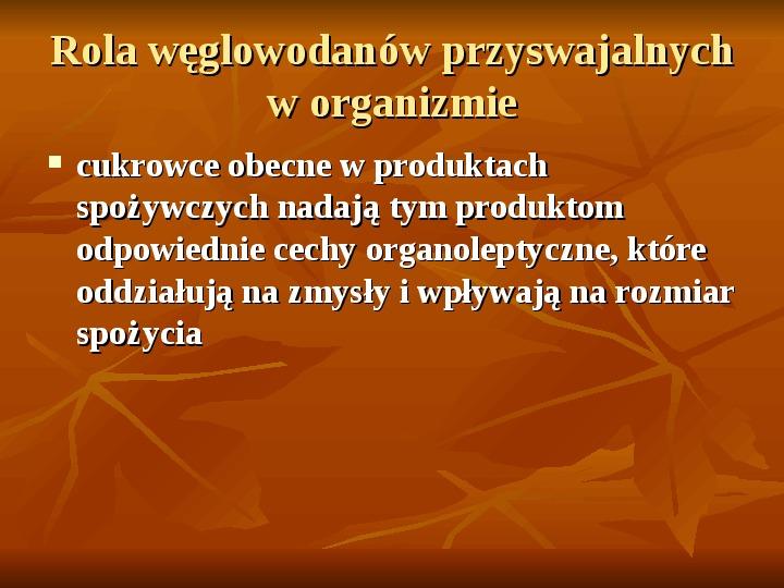 Węglowodany - Slajd 18