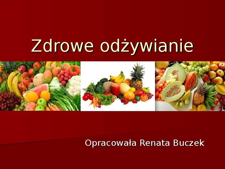 Zdrowe odżywianie - Slajd 1