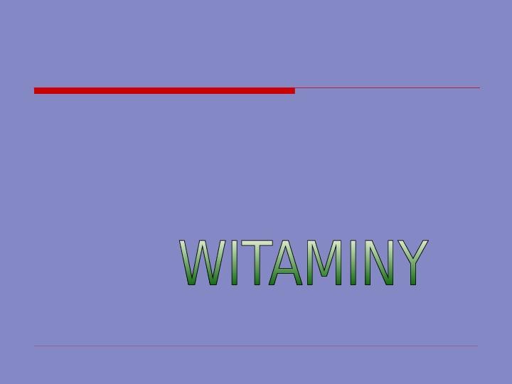 Witaminy - Slajd 1