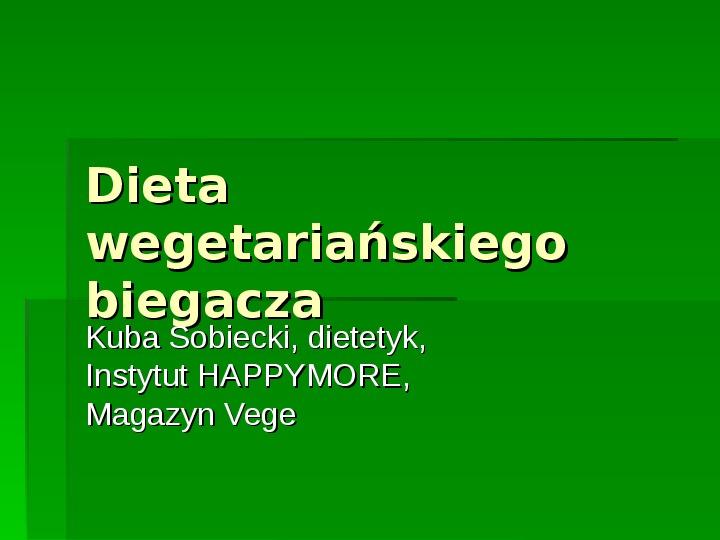 Dieta wegetariańskiego biegacza - Slajd 1