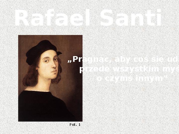 Rafael Santi - Slajd 1