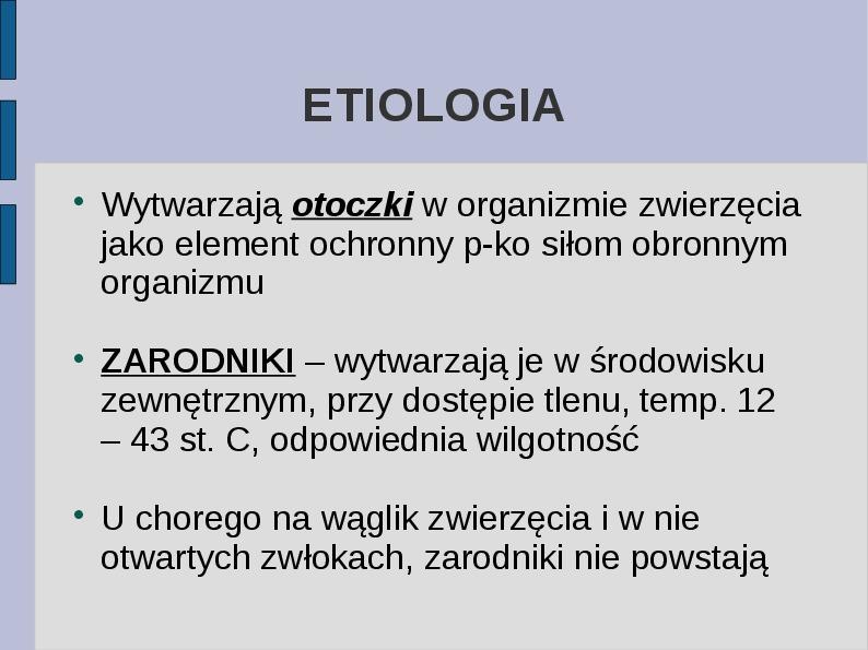 Wąglik - Slajd 2