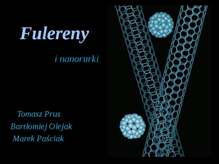 Fulereny i nanorurki - Slajd 1