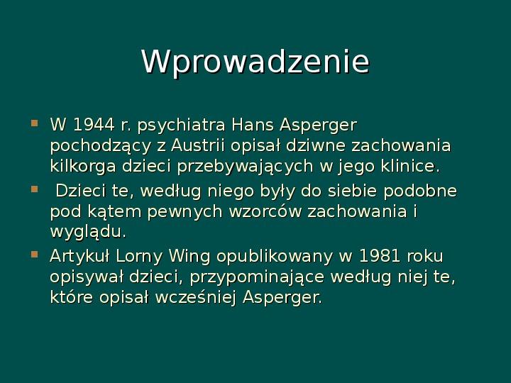 Zespół Aspergera - przyczyny, objawy, funkcjonowanie - Slajd 1