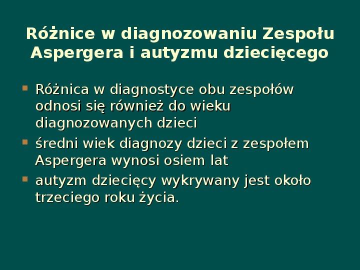 Zespół Aspergera - przyczyny, objawy, funkcjonowanie - Slajd 6