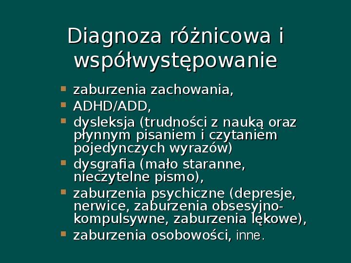 Zespół Aspergera - przyczyny, objawy, funkcjonowanie - Slajd 7