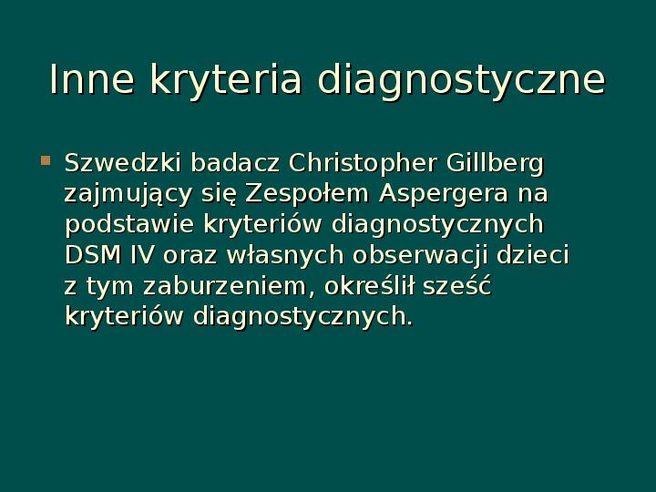 Zespół Aspergera - przyczyny, objawy, funkcjonowanie - Slajd 8