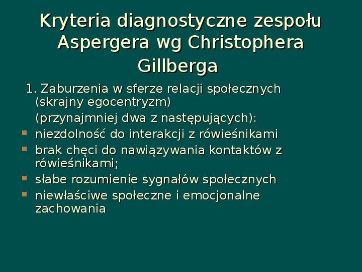 Zespół Aspergera - przyczyny, objawy, funkcjonowanie - Slajd 9