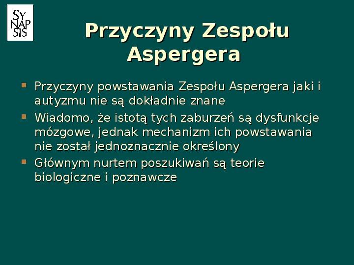 Zespół Aspergera - przyczyny, objawy, funkcjonowanie - Slajd 42