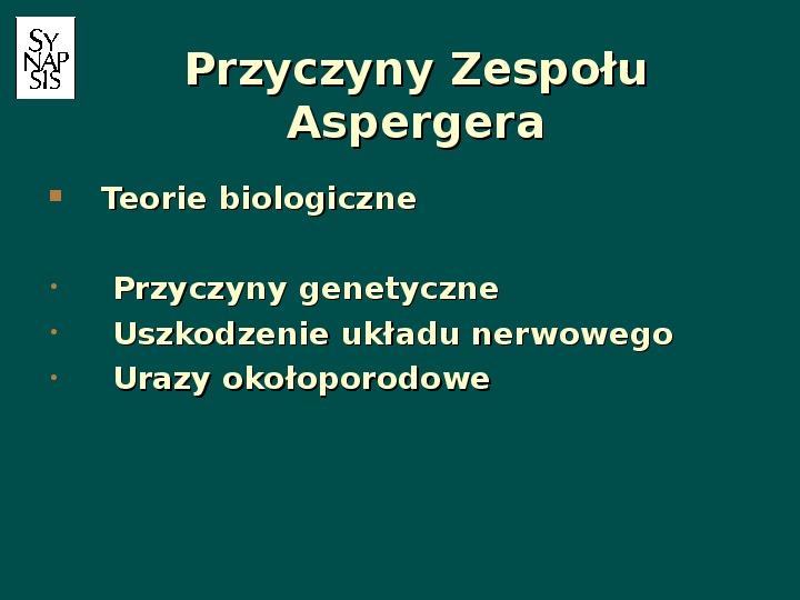 Zespół Aspergera - przyczyny, objawy, funkcjonowanie - Slajd 43