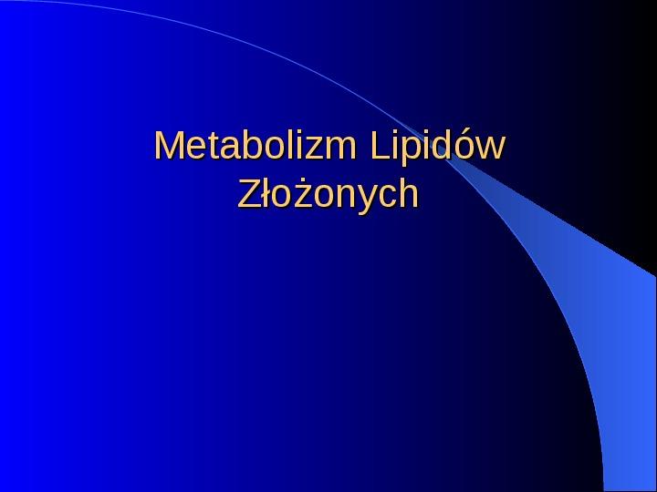 Lipidy - Slajd 23