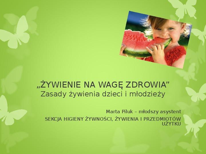 Zasady żywienia dzieci i młodzieży - Slajd 1