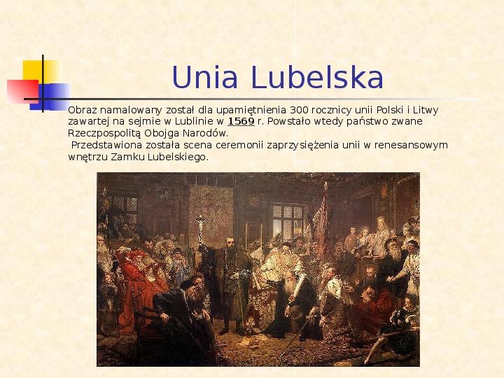 Historia Polski w obrazach Jana Matejki - Slajd 4