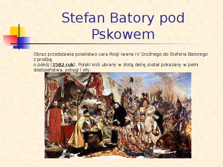 Historia Polski w obrazach Jana Matejki - Slajd 5