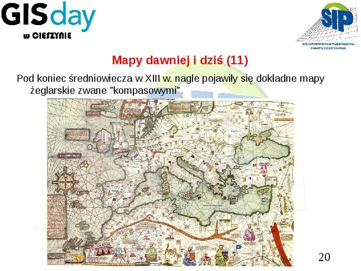 Mapy dawniej i dziś - Slajd 19