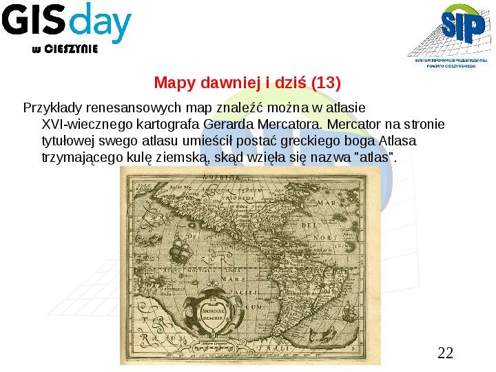 Mapy dawniej i dziś - Slajd 21