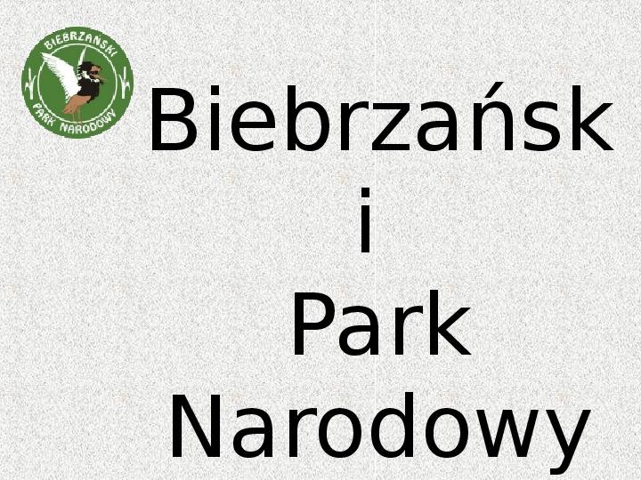 Parki Narodowe - Slajd 13