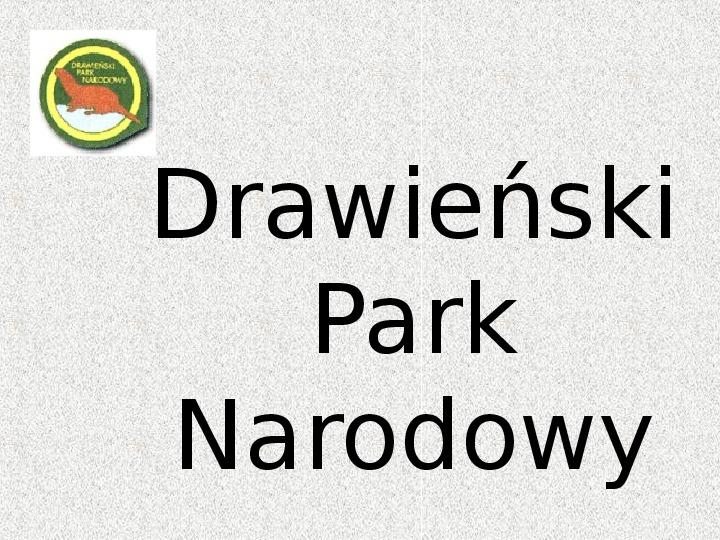 Parki Narodowe - Slajd 32