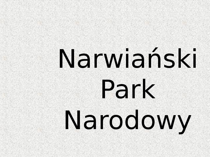 Parki Narodowe - Slajd 60