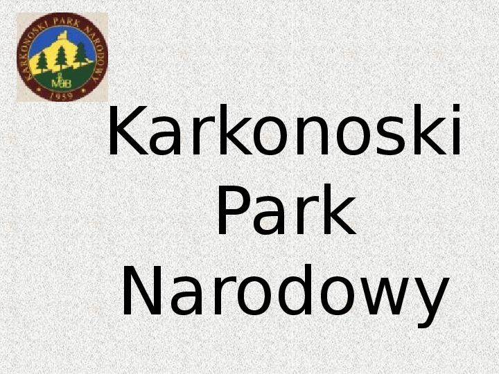 Parki Narodowe - Slajd 99