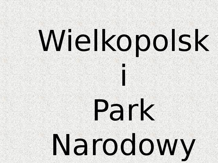 Parki Narodowe - Slajd 130