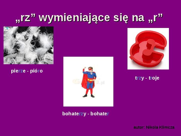 """Zasady pisowni wyrazów z """"rz"""" i """"ż"""" - Slajd 2"""