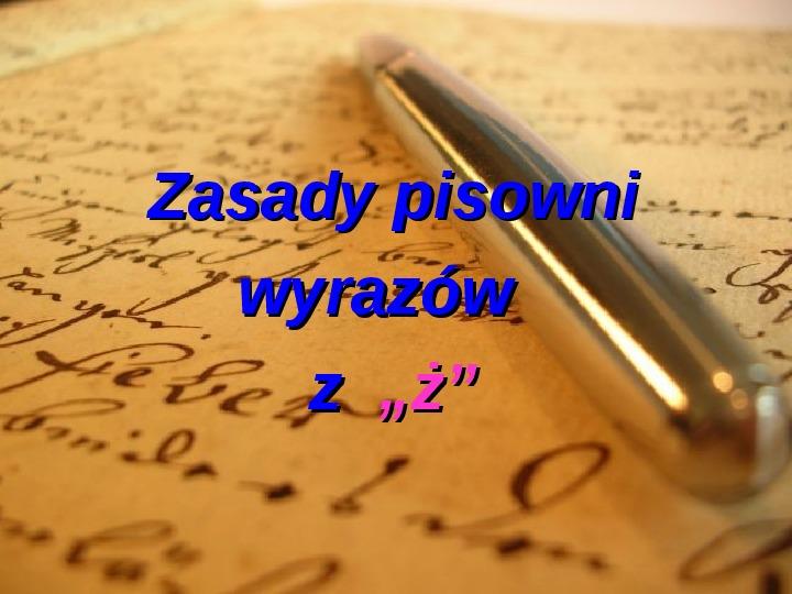 """Zasady pisowni wyrazów z """"rz"""" i """"ż"""" - Slajd 6"""