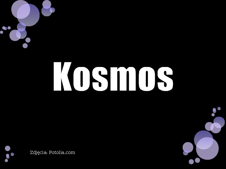 Kosmos - Slajd 1