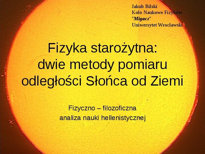 Fizyka starożytna: dwie metody pomiaru odległości Słońca od Ziemi - Slajd 1