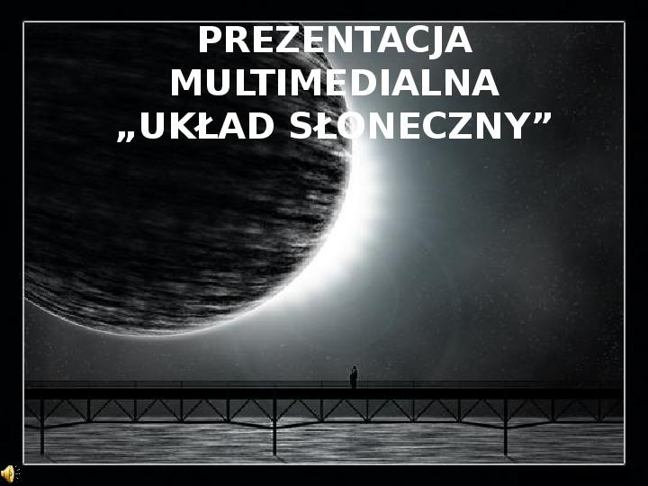 Układ Słoneczny oraz Mikołaj Kopernik - Slajd 1