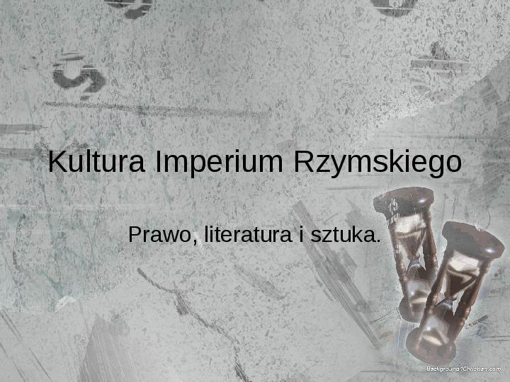 Kultura Imperium Rzymskiego - Slajd 1