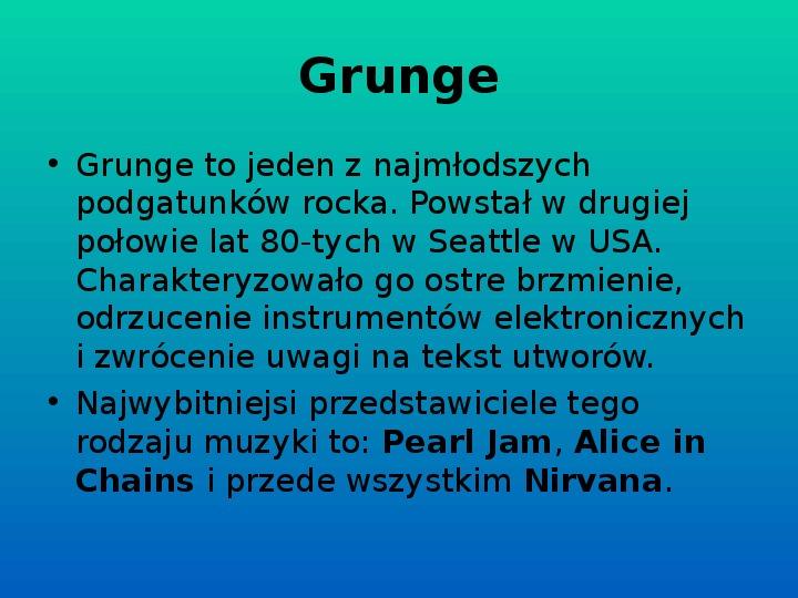 Rock i inne gatunki muzyki rozrywkowej - Slajd 27