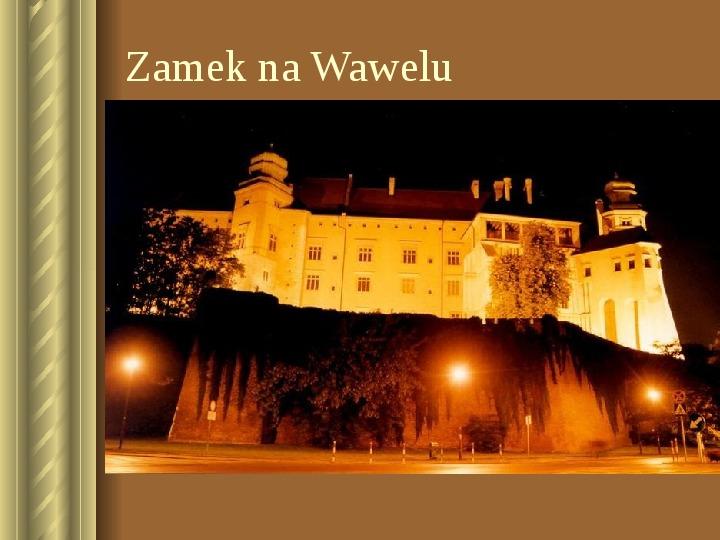Zwiedzamy Kraków - Slajd 17