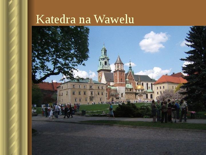 Zwiedzamy Kraków - Slajd 19