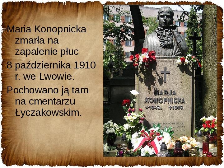 Maria Konopnicka - Slajd 15