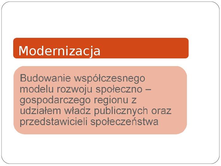 Polityka terytorialna jako instrument rozwoju województwa - Slajd 4