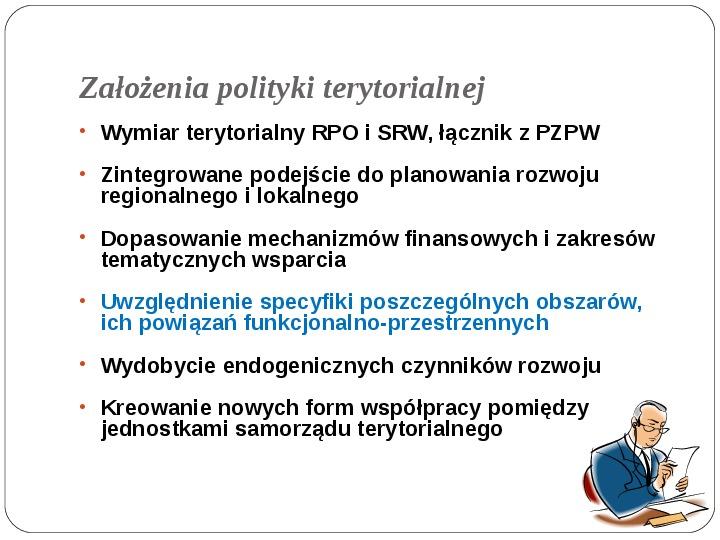 Polityka terytorialna jako instrument rozwoju województwa - Slajd 7