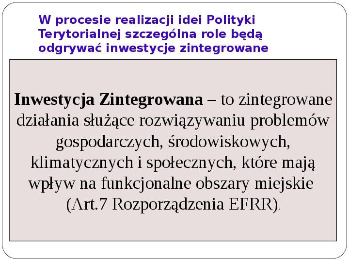 Polityka terytorialna jako instrument rozwoju województwa - Slajd 9