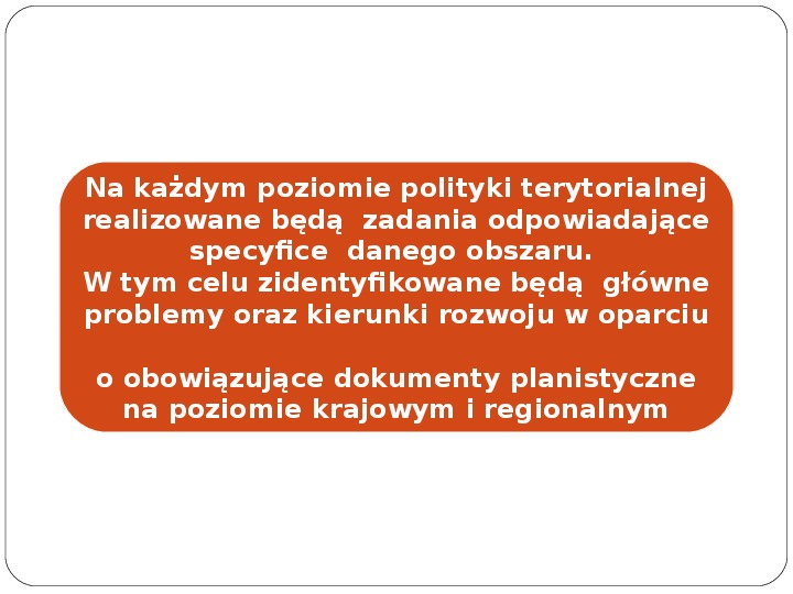 Polityka terytorialna jako instrument rozwoju województwa - Slajd 14