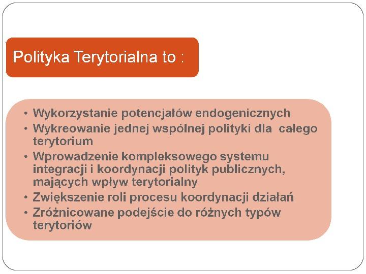 Polityka terytorialna jako instrument rozwoju województwa - Slajd 17