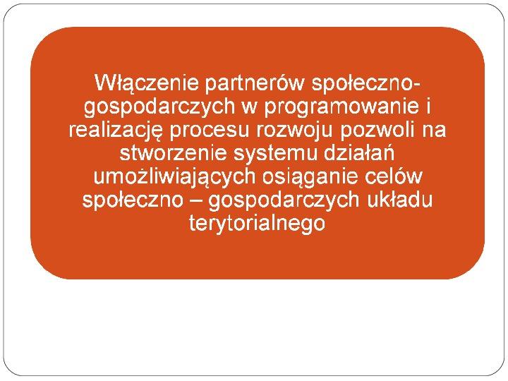 Polityka terytorialna jako instrument rozwoju województwa - Slajd 20