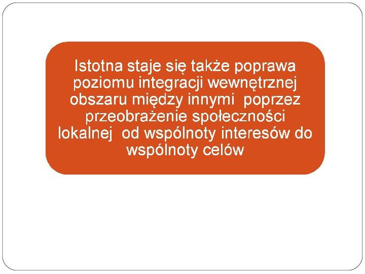 Polityka terytorialna jako instrument rozwoju województwa - Slajd 22