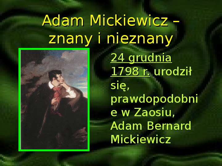 Adam Mickiewicz – znany i nieznany - Slajd 0
