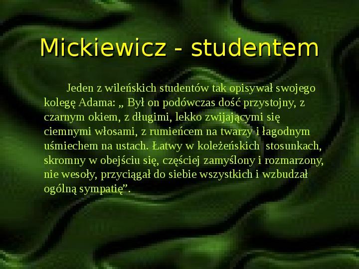 Adam Mickiewicz – znany i nieznany - Slajd 3