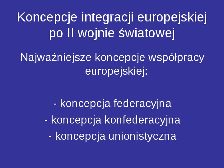 Integracja europejska - Slajd 2